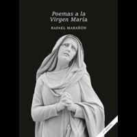 POEMAS A LA VIRGEN MARÍA