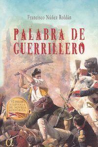 PALABRA DE GUERRILLERO