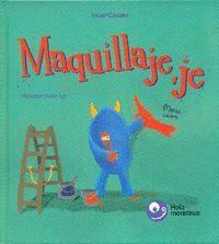 MAQUILLAJE, JE / MONSTER MAKE-UP