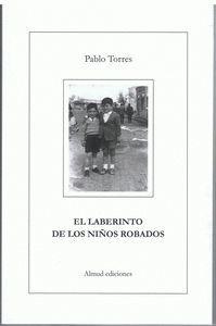 EL LABERINTO DE LOS NIÑOS ROBADOS