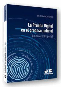 LA PRUEBA DIGITAL EN EL PROCESO JUDICIAL