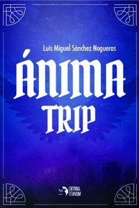 ÁNIMA TRIP