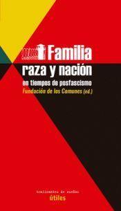 FAMILIA, RAZA Y NACIÓN EN TIEMPOS DE POSFASCISMO