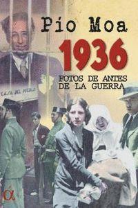 1936 FOTOS DE ANTES DE LA GUERRA
