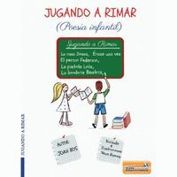 JUGANDO A RIMAR (POESIA INFANTIL)