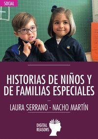 HISTORIAS DE NIÑOS Y DE FAMILIAS ESPECIALES