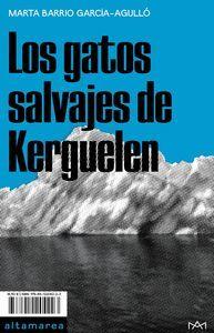 LOS GATOS SALVAJES DE KERGUELEN