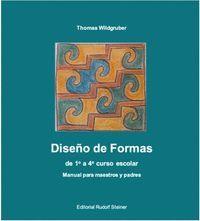 DISEÑO DE FORMAS DE 1º A 4º CURSO ESCOLAR:MANUAL PARA