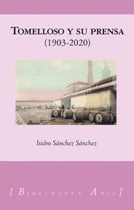 TOMELLOSO Y SU PRENSA 1903-2020