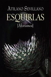 ESQUIRLAS (AFORISMOS)