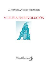 MI RUSIA EN REVOLUCIÓN