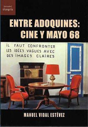 ENTRE ADOQUINES: CINE Y MAYO 68