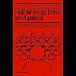 HABLAR EN PUBLICO EN 4 PASOS
