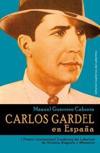 CARLOS GARDEL EN ESPAÑA