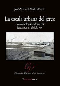 LA ESCALA URBANA DE JEREZ
