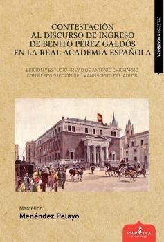 CONTESTACIÓN AL DISCURSO DE INGRESO DE BENITO PÉREZ GALDÓS