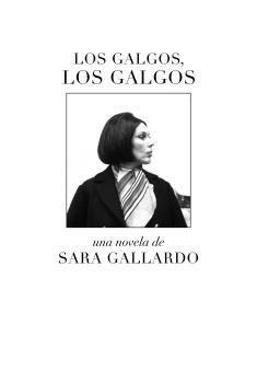 LOS GALGOS, LOS GALGOS