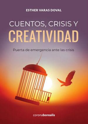 CUENTOS,CRISIS Y CREATIVIDAD