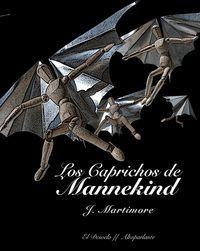 LOS CAPRICHOS DE MANNEKIND