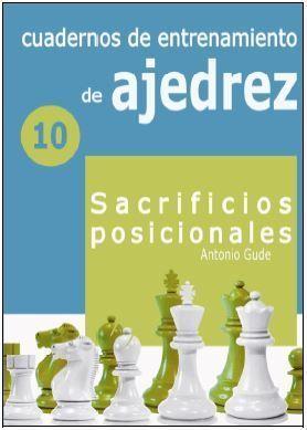 CUADERNOS DE ENTRENAMIENTO EN AJEDREZ 10
