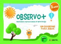 OBSERVO+  3 AÑOS HABILIDADES IMPRESCINDIBLES APRENDIZAJE