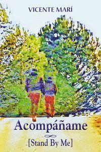 ACOMPÁÑAME [STAND BY ME]