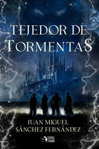 TEJEDOR DE TORMENTAS
