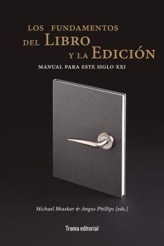 LOS FUNDAMENTOS DEL LIBRO Y LA EDICIÓN