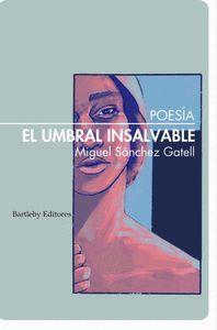 EL UMBRAL INSALVABLE