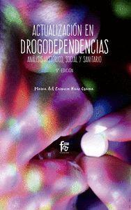 ACTUALIZACIÓN EN DROGODEPENDENCIAS.-6 EDI