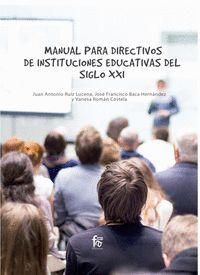 MANUAL PARA DIRECTIVOS DE INSTITUCIONES EDUCATIVAS DEL SIGLO XXI