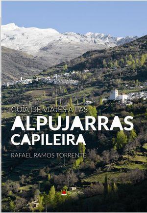 GUIA DE VIAJES A LAS ALPUJARRAS. CAPILEIRA