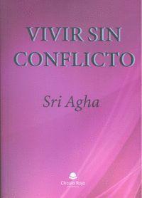 VIVIR SIN CONFLICTO. PSICOPATOLOGÍA Y PECADO ORIGINAL