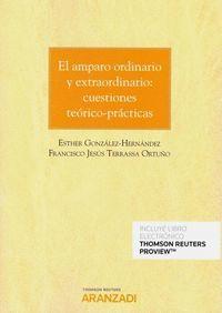 AMPARO ORDINARIO Y EXTRAORDINARIO CUESTIONES TEORICO PRACTICAS