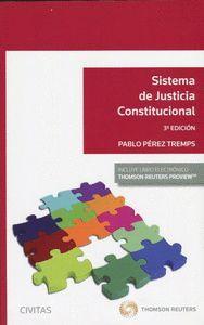 SISTEMA DE JUSTICIA CONSTITUCIONAL (3ª EDICION)