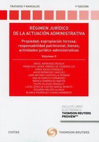 RÉGIMEN JURÍDICO DE LA ACTUACIÓN ADMINISTRATIVA. VOLUMEN II