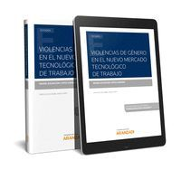 VIOLENCIAS DE GÉNERO EN EL NUEVO MERCADO TECNOLÓGICO DE TRABAJO (PAPEL + E-BOOK)