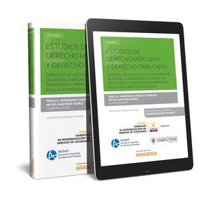 ESTUDIOS DE DERECHO MERCANTIL Y DERECHO TRIBUTARIO (PAPEL + E-BOOK)