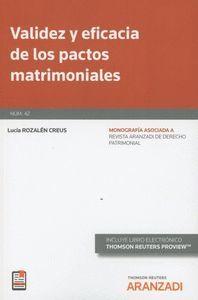 VALIDEZ Y EFICACIA DE LOS PACTOS MATRIMONIALES