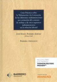 GUÍA PRÁCTICA SOBRE LA TRIBUTACIÓN Y LA COTIZACIÓN DE LAS DIFERENTES INDEMNIZACI