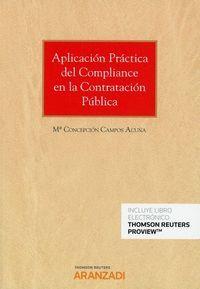APLICACIÓN PRÁCTICA DEL COMPLIANCE EN LA CONTRATACIÓN PÚBLICA (PAPEL + E-BOOK)