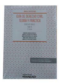 GUÍA DE DERECHO CIVIL. TEORÍA Y PRÁCTICA (TOMO IV)
