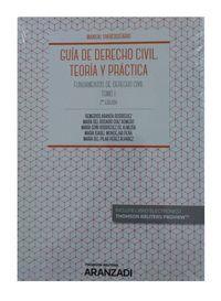 GUÍA DE DERECHO CIVIL. TEORÍA Y PRÁCTICA (TOMO I)