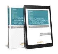 REFORMAS RECIENTES Y PENDIENTES DEL SISTEMA TRIBUTARIO ESPAÑOL (PAPEL + E-BOOK)