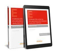 FORMACIÓN JUDICIAL EN VIOLENCIA DE GÉNERO: ANÁLISIS CRÍTICO (PAPEL + E-BOOK)