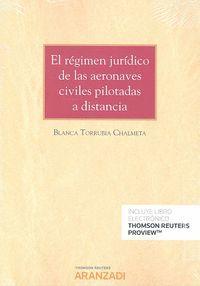 EL RÉGIMEN JURÍDICO DE LAS AERONAVES CIVILES PILOTADAS A DISTANCIA (DÚO