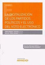 DIGITALIZACIÓN DE LOS PARTIDOS POLÍTICOS Y EL USO DEL VOTO ELECTRÓNICO, LA (DÚO)