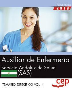 AUXILIAR DE ENFERMERÍA. SERVICIO ANDALUZ DE SALUD (SAS). TEMARIO ESPECÍFICO. VOL