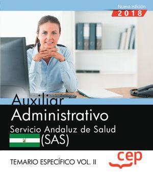 AUXILIAR ADMINISTRATIVO TEMARIO ESPECÍFICO VOL.II 2018 SAS