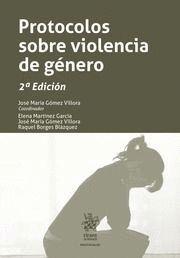 PROTOCOLOS SOBRE VIOLENCIA DE GÉNERO. 2ª ED.